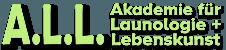 Akademie für Launologie und Lebenskunst